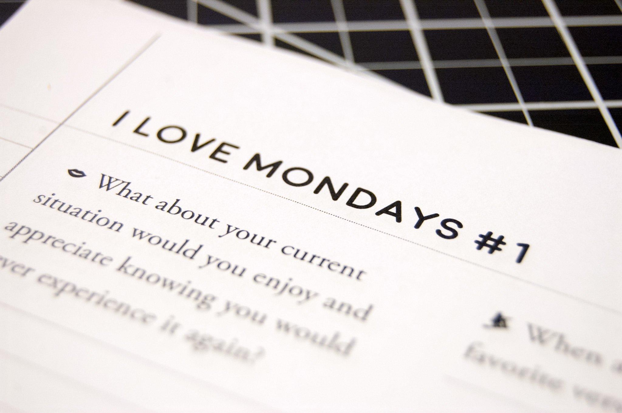 I Love Mondays #1