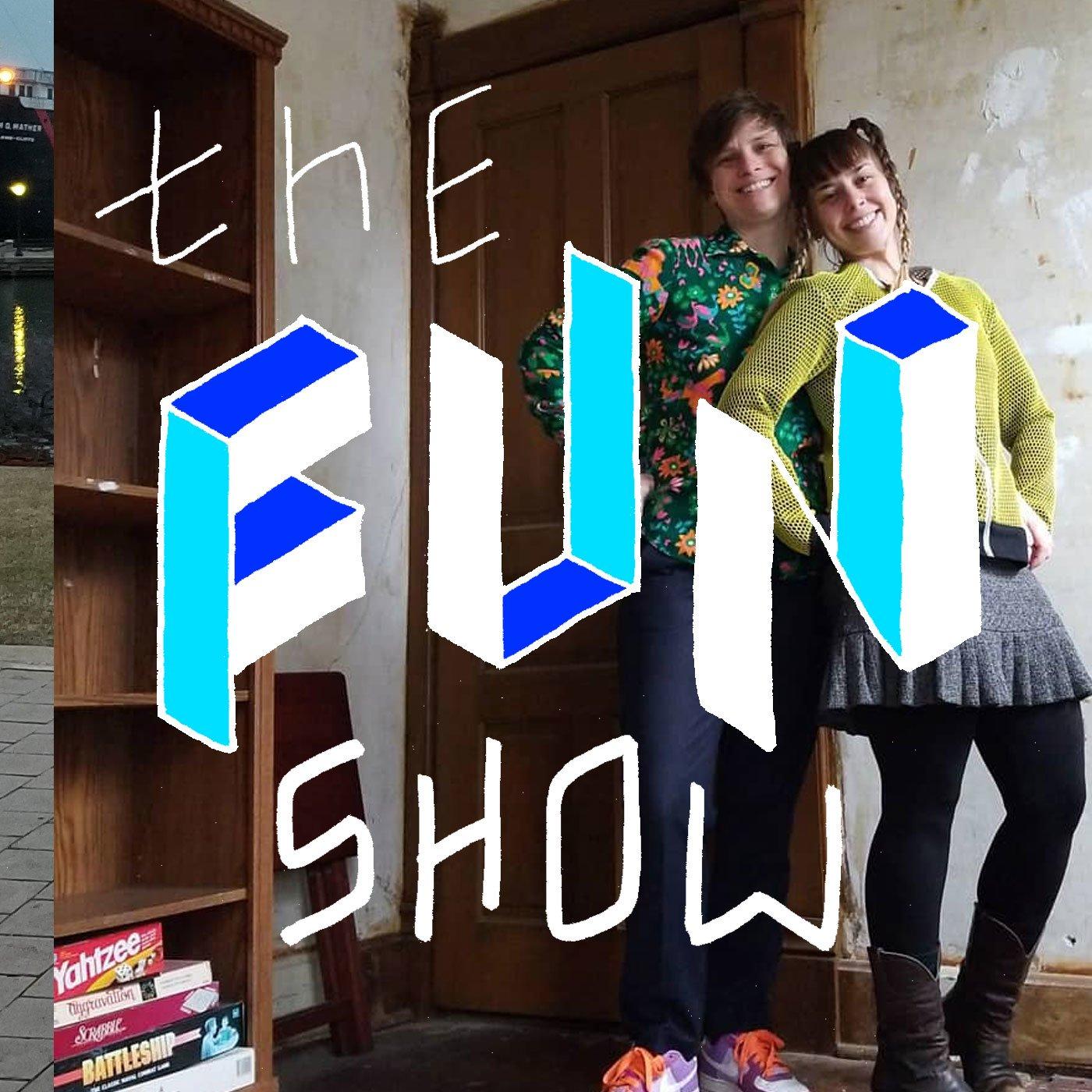 The Fun Show: S1E9