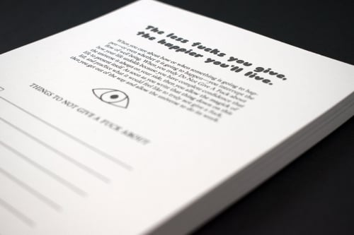 The less fucks you give, the happier you live notepad