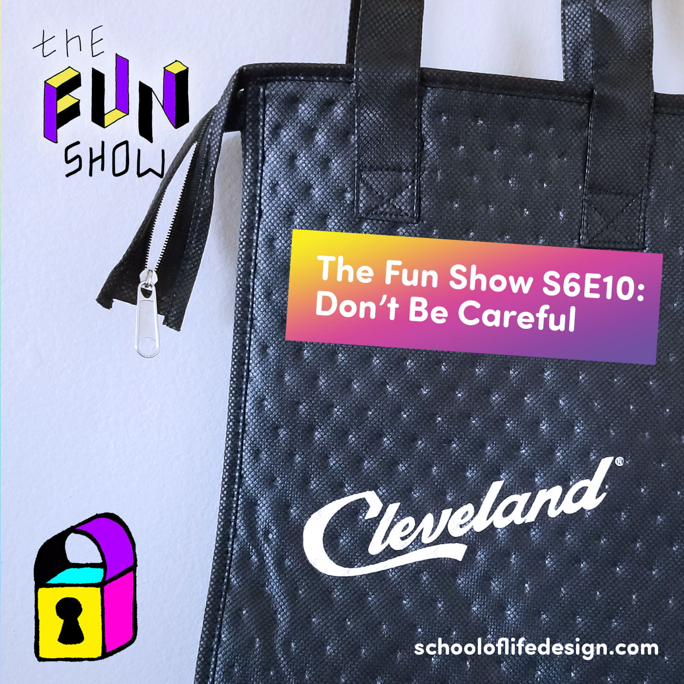 The Fun Show S6E10: Don't Be Careful