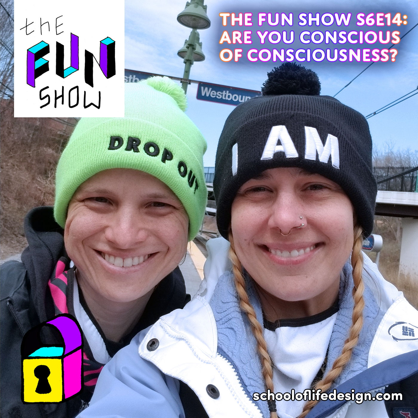 The Fun Show S6E14: Are You Conscious of Consciousness?