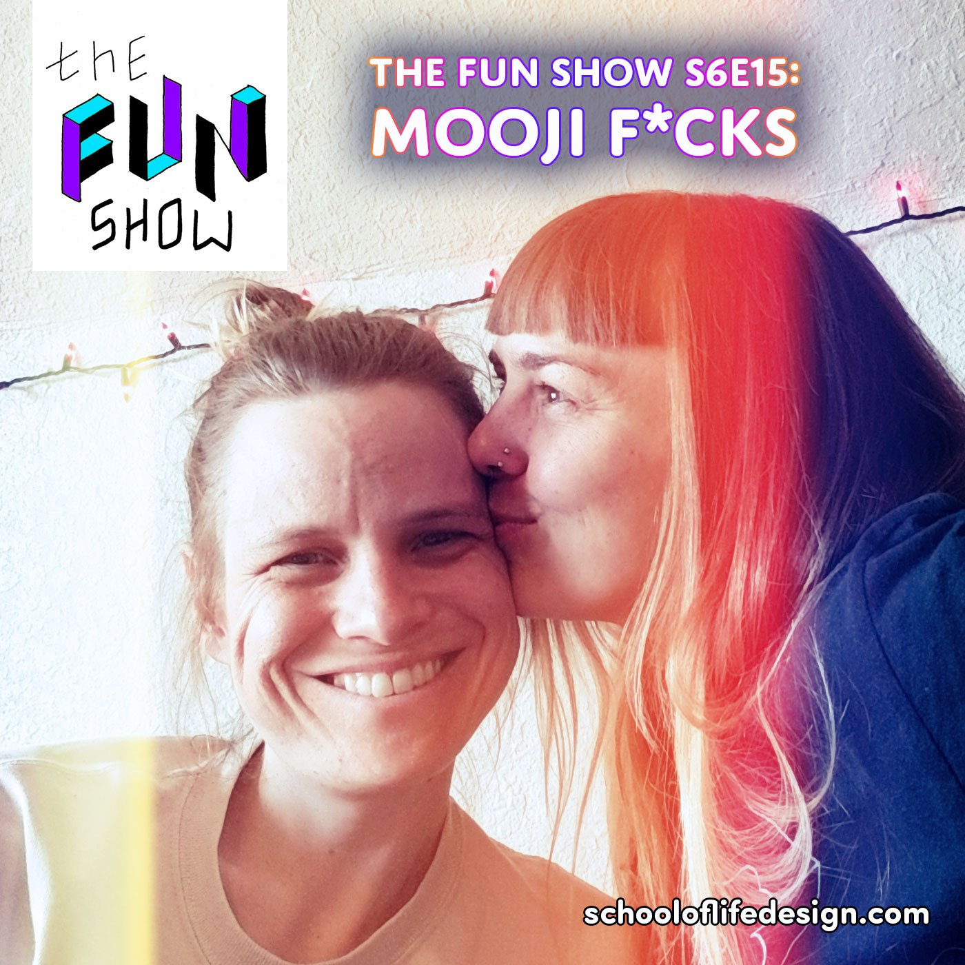 The Fun Show S6E15: Mooji F*cks